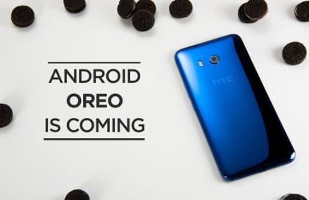 Android 8.0 Oreo Is Coming To HTC U11, U Ultra And 10 Starting Q4 Of 2017