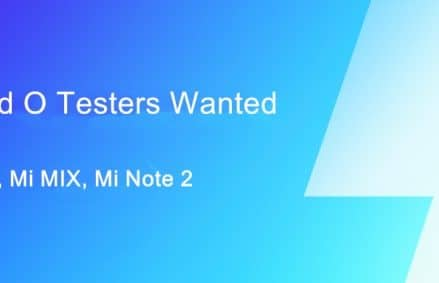 Xiaomi Is Recruiting Beta Testers To Test Android O For Mi 5, Mi Mix And Mi Note 2