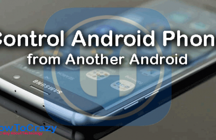 How To Control Android Phone from Another Android (5+ Methods)