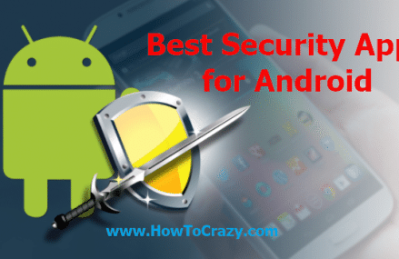 Best 10+ Security Apps for Android Phone (Free, Download)
