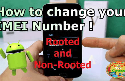 How To Change IMEI Number on Android Phone – Rooted & Non-Rooted Methods