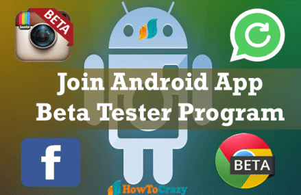 Beta Tester Program For Android Apps – Join to get early view of apps like Facebook before they are released to public