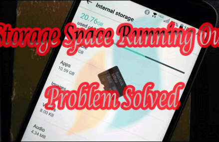 "Best 5 Solutions for Android Problem ""Storage Space Running Out"""