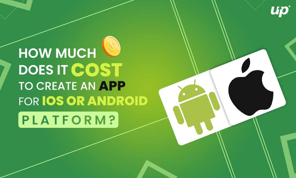 How Much Does it Cost To Create An Android or iOS Mobile App