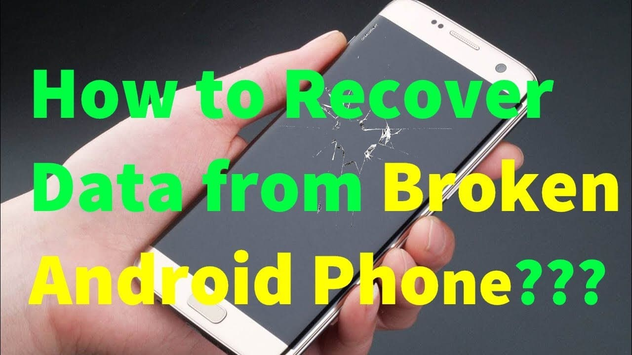 How to Extract Broken Android Phone Data